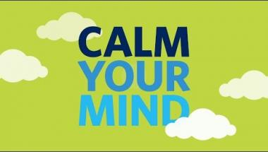Calm your mind