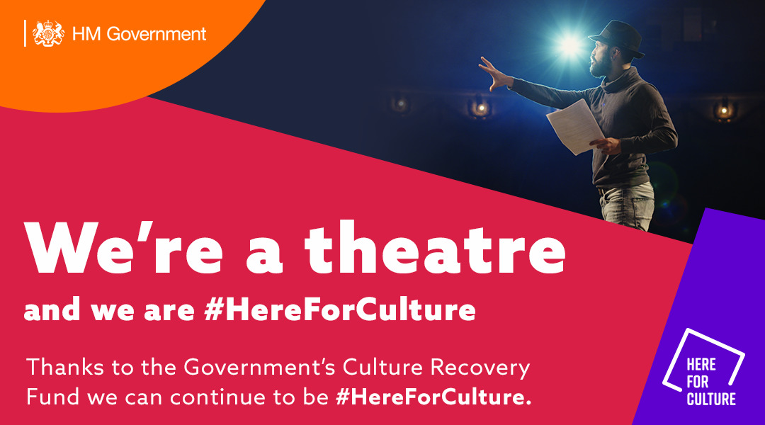Here for Culture - Government's Culture Recovery Fund