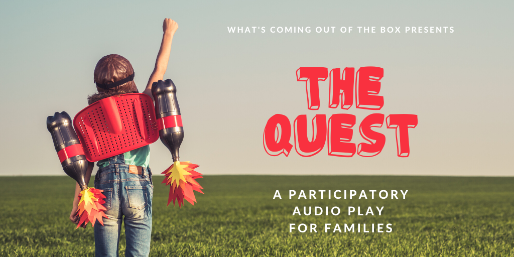 The Quest - Interactive Audio Plays for Families
