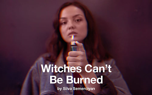 Witches Can't Be Burned by Silva Semerciyan
