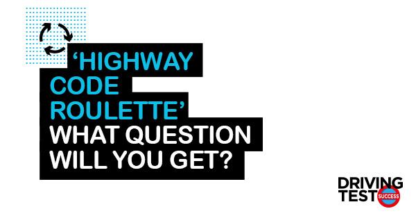 Highway Code Quiz