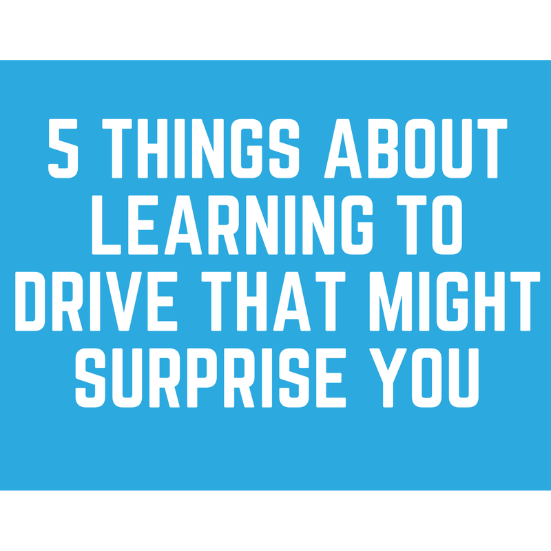 5 things about learning to drive that might surprise you