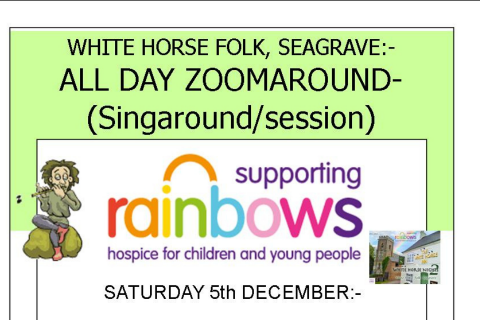 White Horse Folk, Seagrave – All Day Zoomaround (Singaround/Session) for Rainbows Hospice